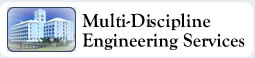Multi-Discipline Engineering Services - Structural - Mechanical - Electrical